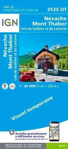 IGN Névache.Mont Thabor.Cols Du Galibier Et Du Lautaret - Carte topographique